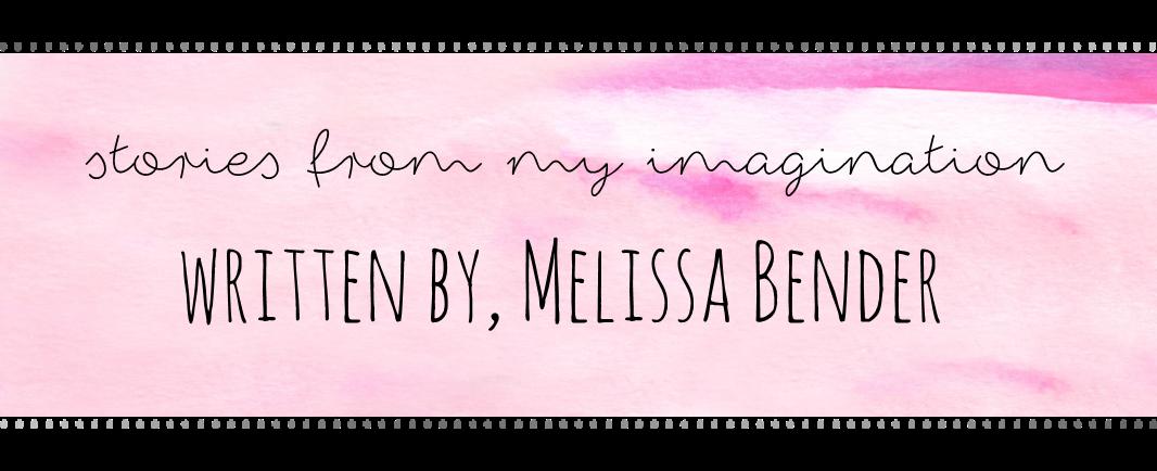 written by, Melissa Bender