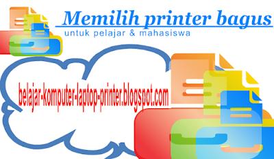 Printer yang Bagus untuk Pelajar dan Mahasiswa