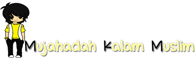 MUJAHADAH KALAM MUSLIM