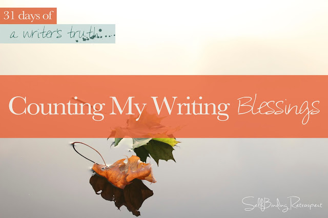 Counting my writing blessings #write31days