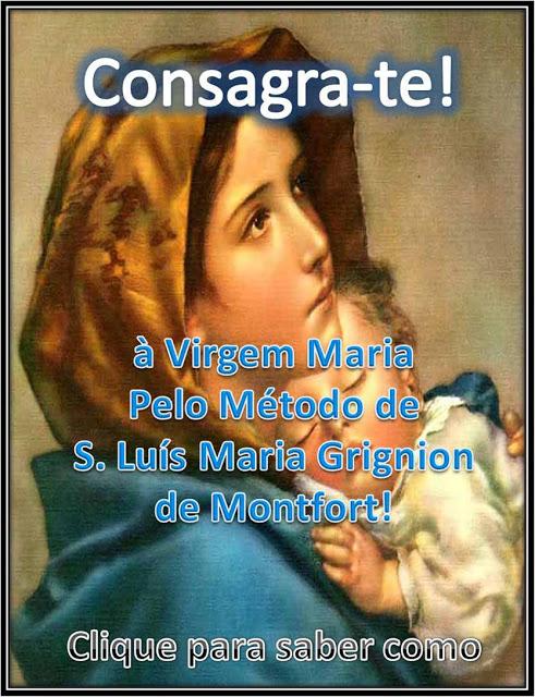 Consagra-te a Nossa Senhora!