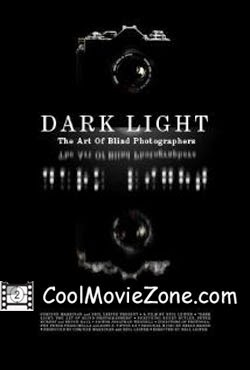 Dark Light The Art Of Blind Photography (2009)
