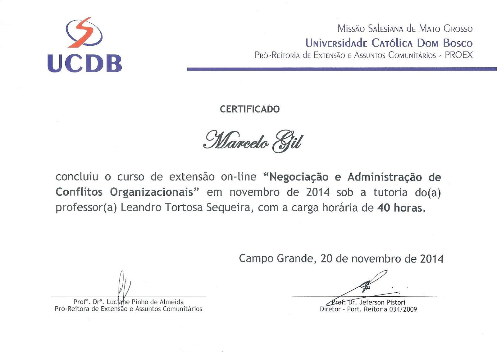 CERTIFICADO CONCEDIDO À MARCELO GIL PELA UNIVERSIDADE CATÓLICA DOM BOSCO - 2014