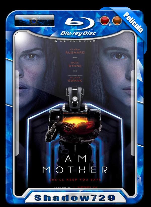I Am Mother (2019)   Soy Madre [720p h264 Dual Mega]