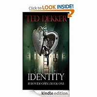 FREE: Identity (Eyes Wide Open, Book 1) byTed Dekker