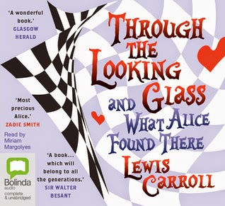 Trough the Looking Glass by Lewis Carroll.