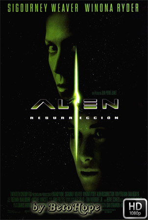 Alien 4: Resurreccion [1080p] [Latino-Ingles] [MEGA]