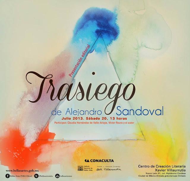 """Presentación del libro """"Trasiego"""" de Alejandro Sandoval Ávila en el CCLXV"""