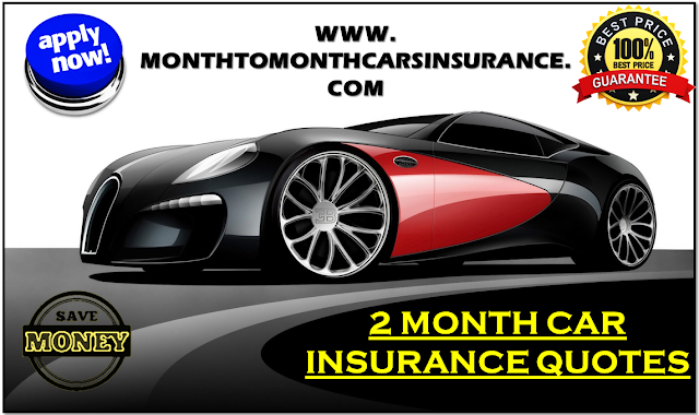 2 Month Car Insurance Quotes With No Deposit