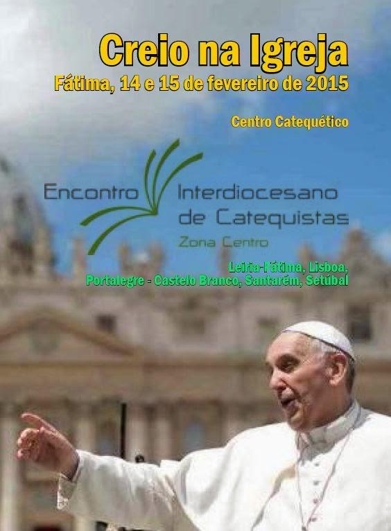43º Encontro Interdiocesano de Catequistas 14 e 15 de fevereiro de 2015