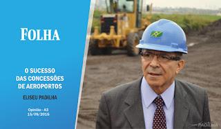 O sucesso das concessões de aeroportos - Eliseu Padilha