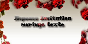 Reponse invitation mariage texte