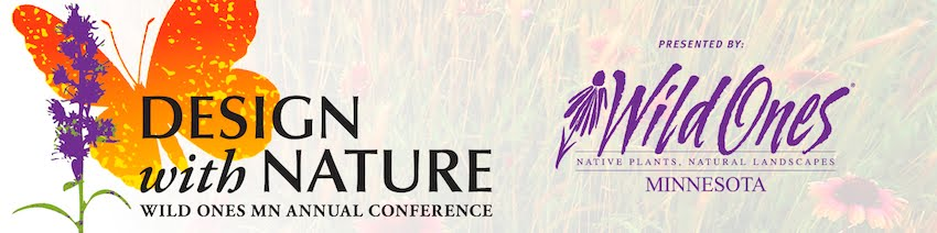 Design With Nature Annual Wild Ones MN Conference