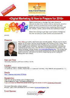 Digital Marketing Dilemma and How to Prepare for 2016? Training with Paul Tobey