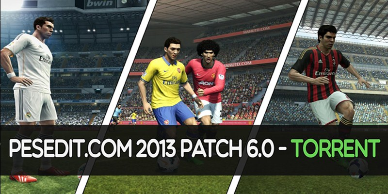 PES2013 PESEdit 6.0 Patch Latest Update 2018/2019 By ...