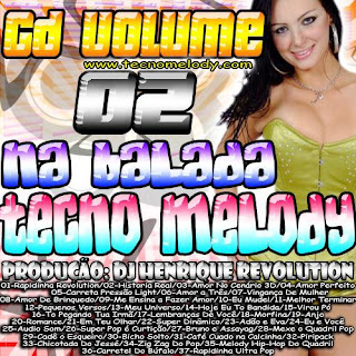 CD NA BALADA TECNOMELODY VOL.2 DJHENRIQUE REVOLUTION