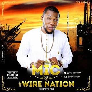 Music: MIC – Wire Nation    @Mic_selfmade