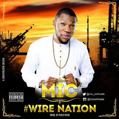 Music: MIC – Wire Nation || @Mic_selfmade