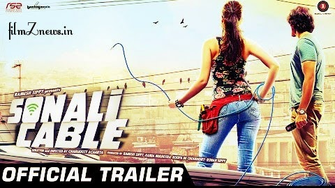 Sonali Cable (2014) Theatrical Official Trailer HD Video