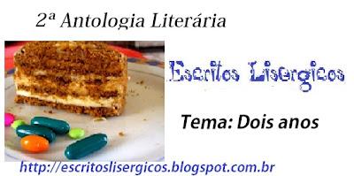 2ª ANTOLOGIA LITERÁRIA ESCRITOS LISÉRGICOS