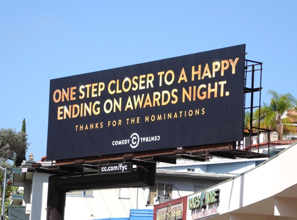 One step closer to happy ending awards night Comedy Central 2015 Emmy billboard