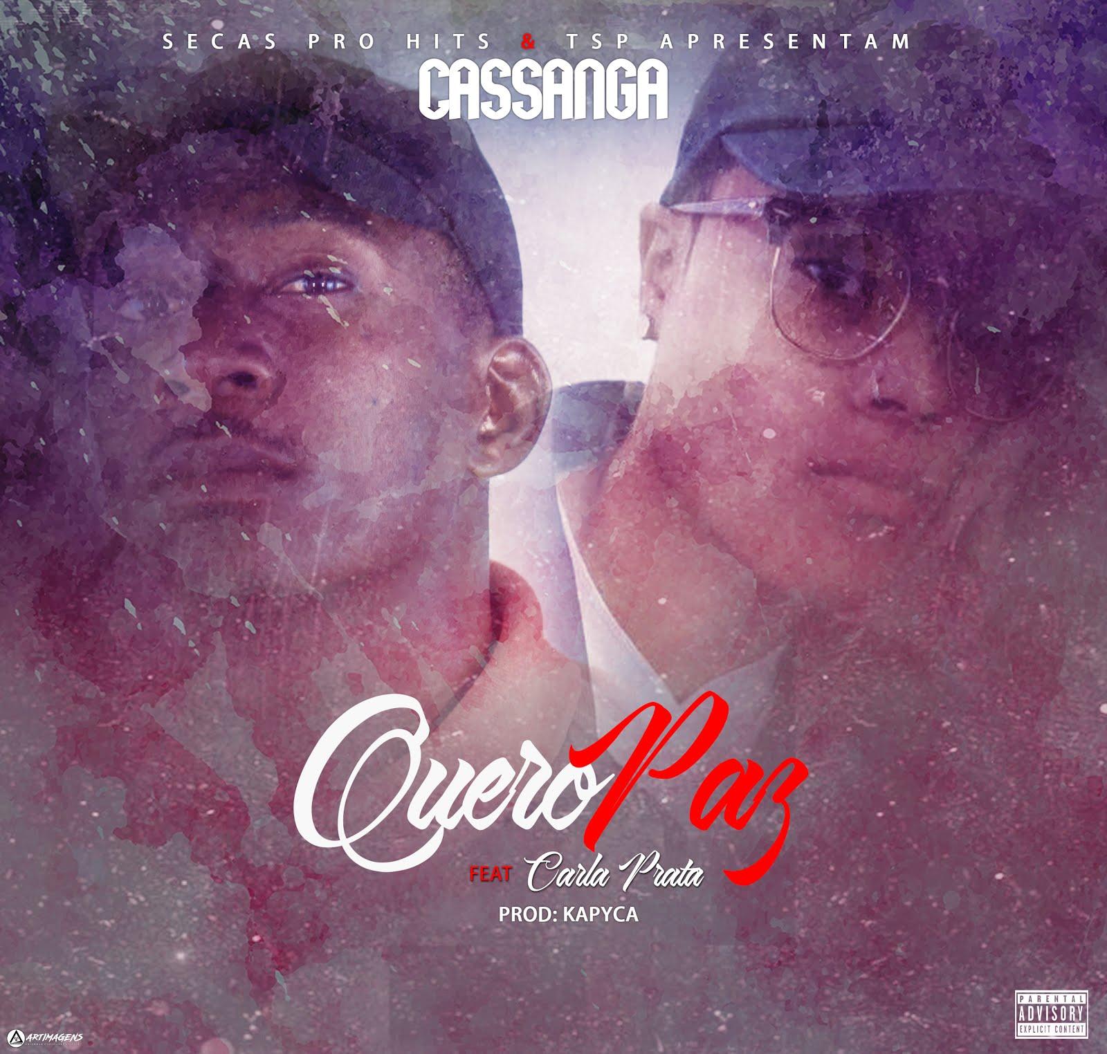 Cassanga Feat Carla Prata - Quero Paz [Download]