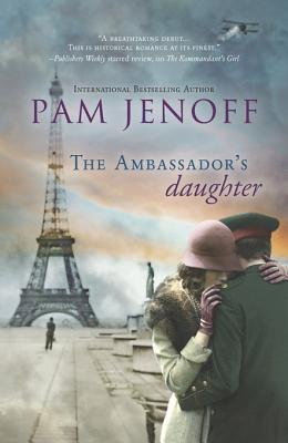 The Ambassador's Daughter - Pam Jenoff