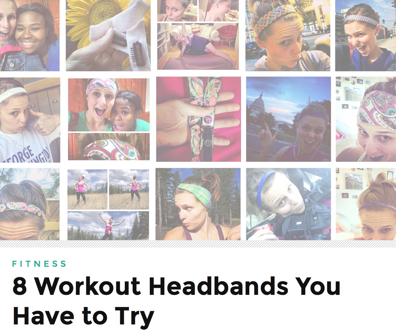 http://www.fiterazzi.com/2014/10/03/8-workout-headbands-you-have-to-try/