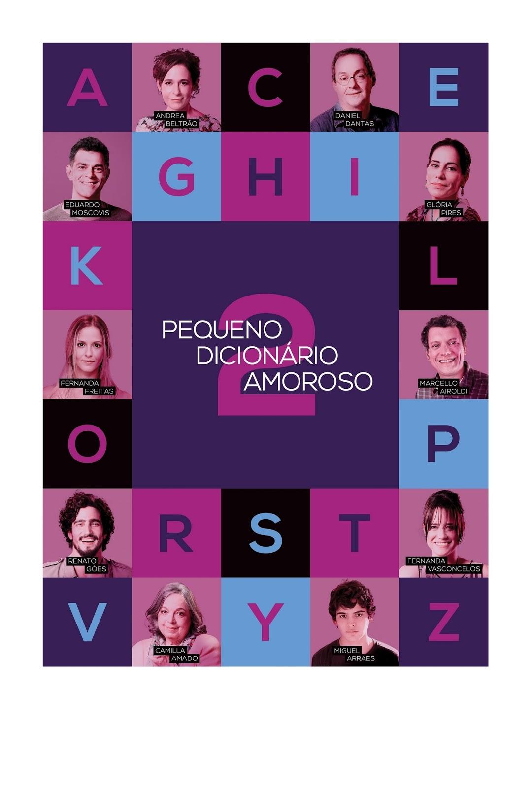 Pequeno Dicionário Amoroso 2 – Nacional (2015)
