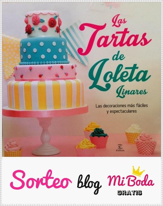 sorteo las tartas de loleta linares blog mi boda gratis