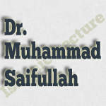 Islamic lecture by Dr. Muhammad Saifullah