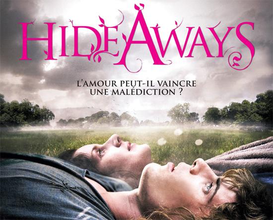 le film Hideaways
