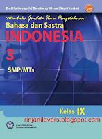 Buku BSE Bahasa Indonesia, BSE Bahasa Indonesia, Buku BSE, Bahasa Indonesia, Buku Sekolah Elektronik, BSE, Buku bahasa Indonesia SMP, Bahasa dan Sastra Indonesia Kelas IX