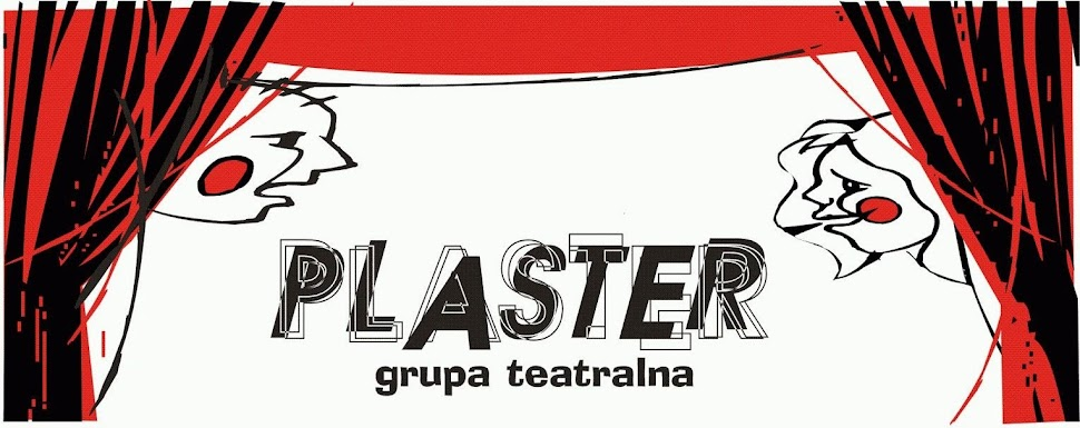 TEATR JAROSŁAW - grupa PLASTER