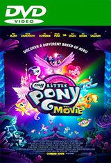 My Little Pony: La Película (2017) DVDRip Latino AC3 5.1