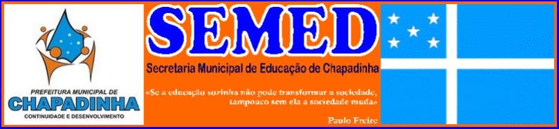 SECRETARIA MUNICIPAL DE EDUCAÇÃO - SEMED