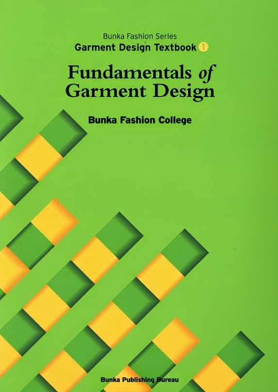 Fundamentals of Garment Design Bunka Fashion Series Garment Design Text Book 1