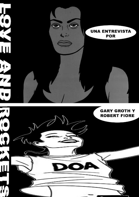 LOVE AND ROCKETS: UNA ENTREVISTA POR GARY GROTH Y ROBERT FIORE