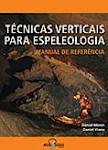 Tecnicas Verticais para Espeleologia - Manual de referência