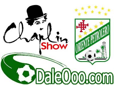 Oriente Petrolero - Chaplin Show - Club Oriente Petrolero