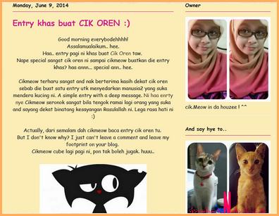 http://cikmeowberceloteh.blogspot.com/2014/06/entry-khas-buat-cik-oren.html