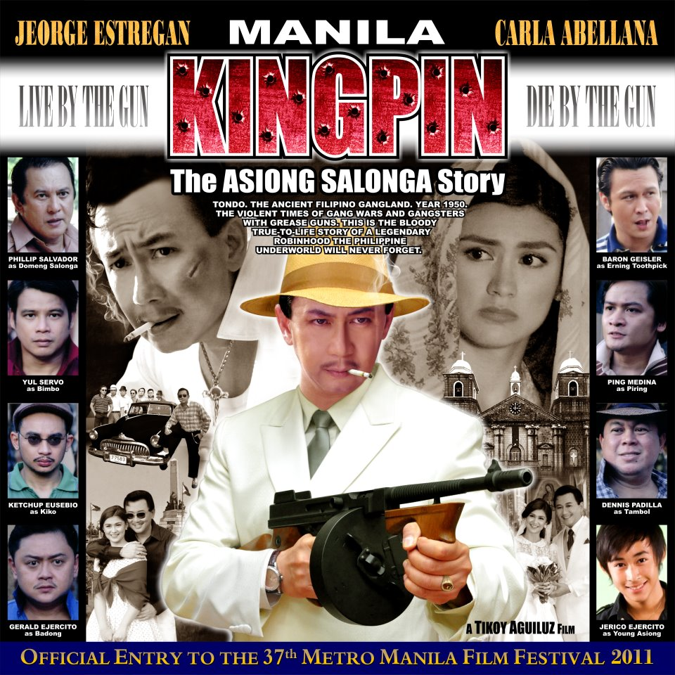 Manila Kingpin &#8211; The Asiong Salonga Movie &#8211; Full Movie