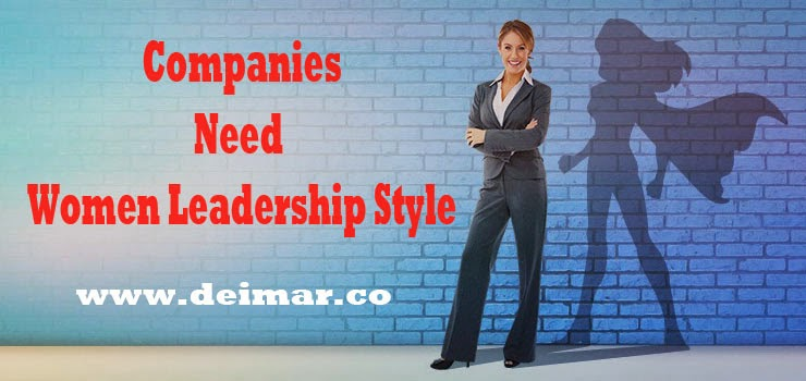 Companies Need Women Leadership Style