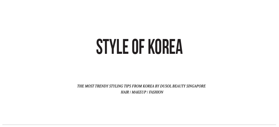 Style of Korea by Dusol Beauty