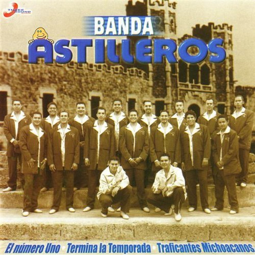 Descargar Banda Astilleros - Corridos Incontenibles CD Album 2006