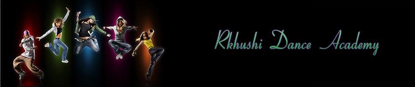 Rkhushi Dance Academy