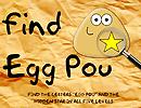 Find Egg Pou