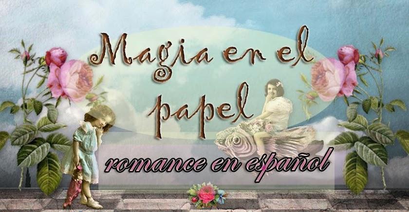 Magia en el papel, romance en español.