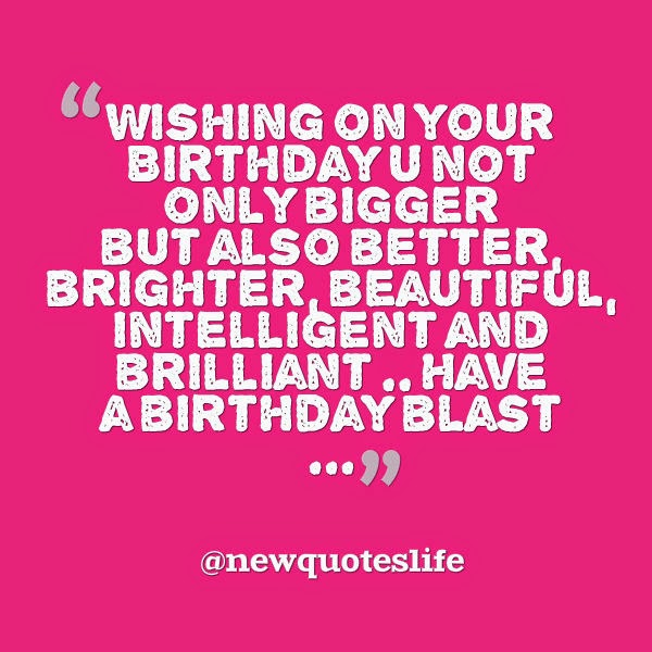 Best Status For Best Friend On His Birthday : Best birthday wishes quotes new life
