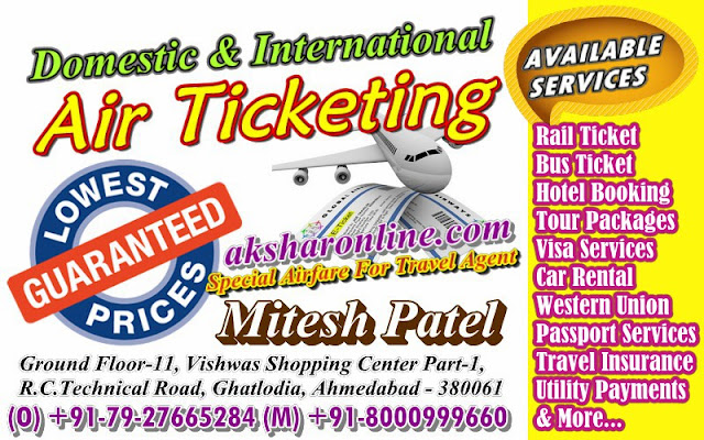 Domestic and International Air Ticketing, Hotel Booking, Tour Packages Visa Services, Ca Rental, Western Union, Passport Services, Travel Insurance, Utility Payments & More...Ghatlodia Ahmedabad Travel Agent Ahmedabad Air Ticket Cheap Ahmedabad
